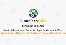 Bitcoin, Ethereum and Blockchain Super Conference II