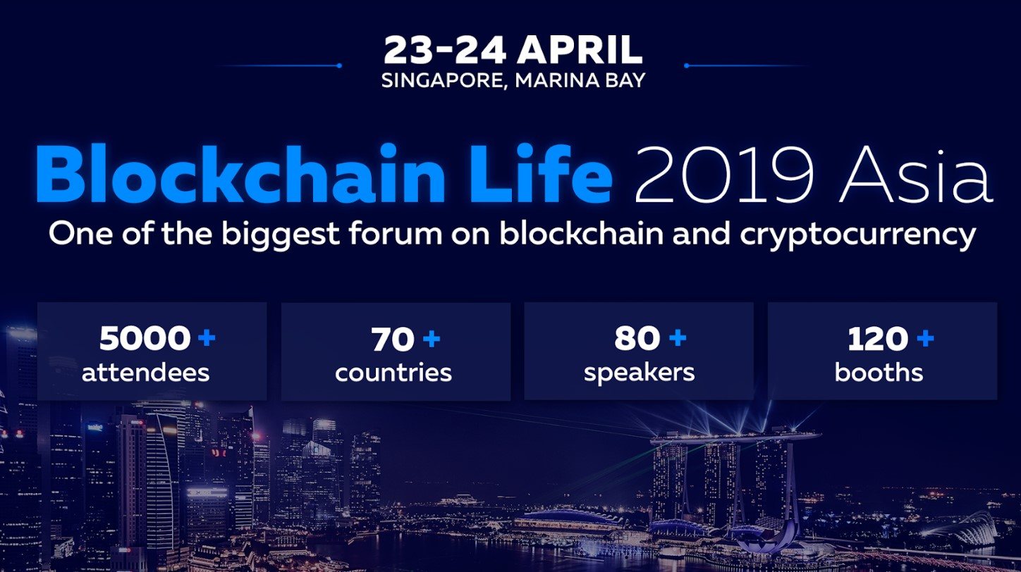 BLOCKCHAIN LIFE 2019 FORUM TO BE HELD IN SINGAPORE