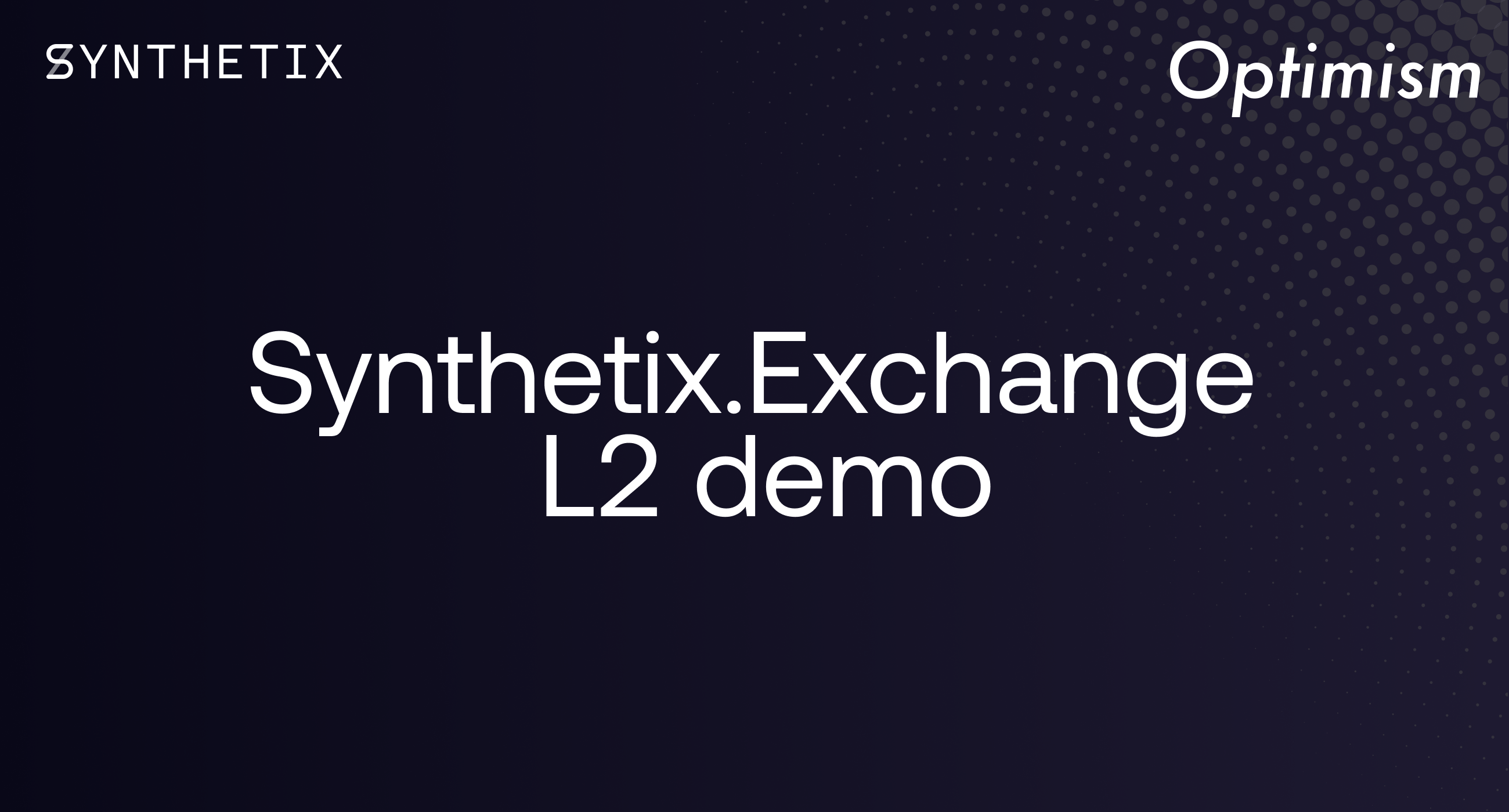 Synthetix and Optimism Launch Synthetix.Exchange L2 Demo on OVM